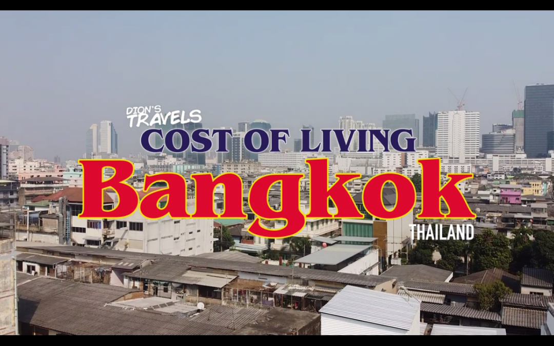 Cost of Living in Bangkok, Thailand