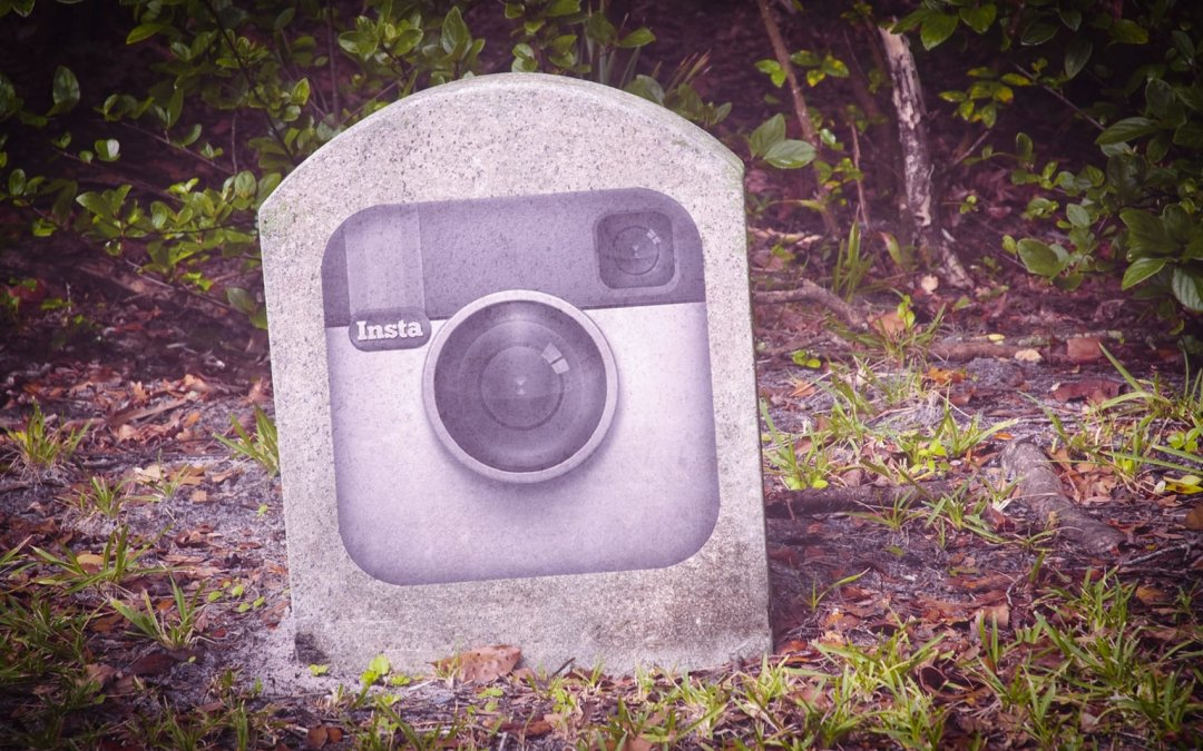 The death of Instagram